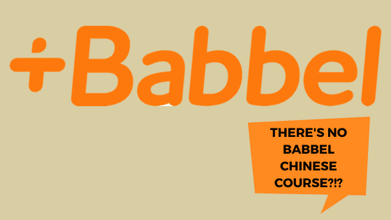 Is there a Chinese course on Babbel?