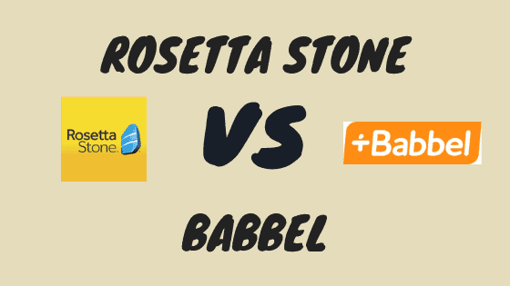 Rosetta Stone vs Babbel - Neither Are My Top Choice But