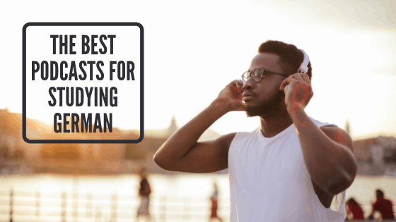 The 20 Best Podcasts For Learning German - Check These Out!