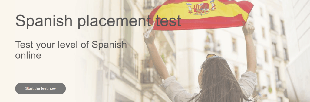 This screenshot shows the image of a woman holding a Spanish flag and the option to take the Spanish placement test.