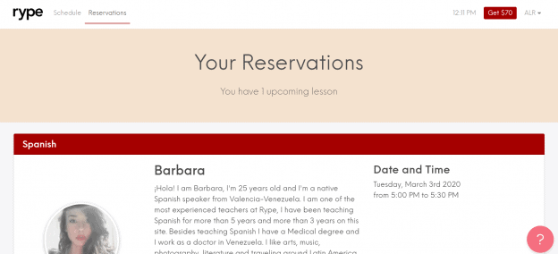 The Reservations page shows the lessons you have scheduled. This screenshot shows a lesson scheduled with Barbara for March 3rd at 5:00 PM.
