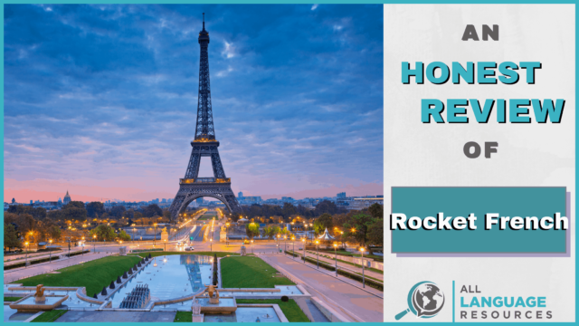 An Honest Review of Rocket French With Image of The Eiffel Tower